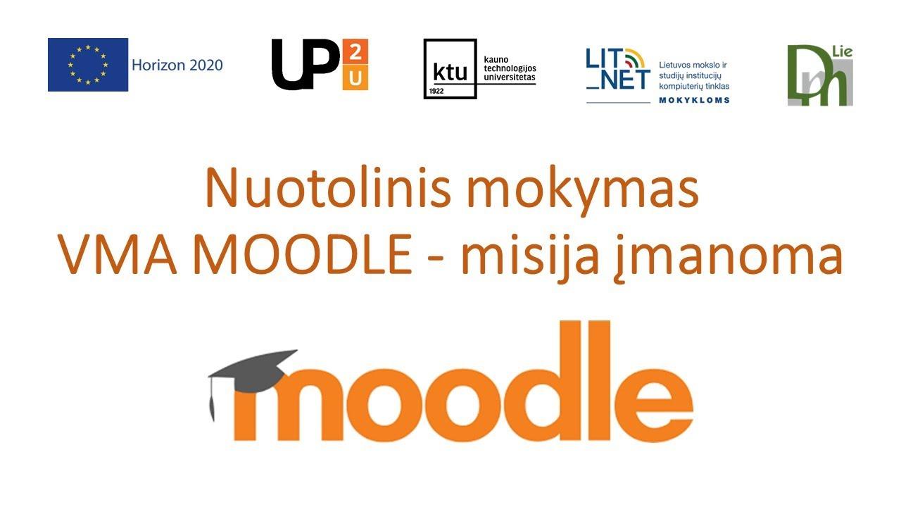 II-asis seminaras Nuotolinis mokymas VMA MOODLE - misija įmanoma (2020.03.20)