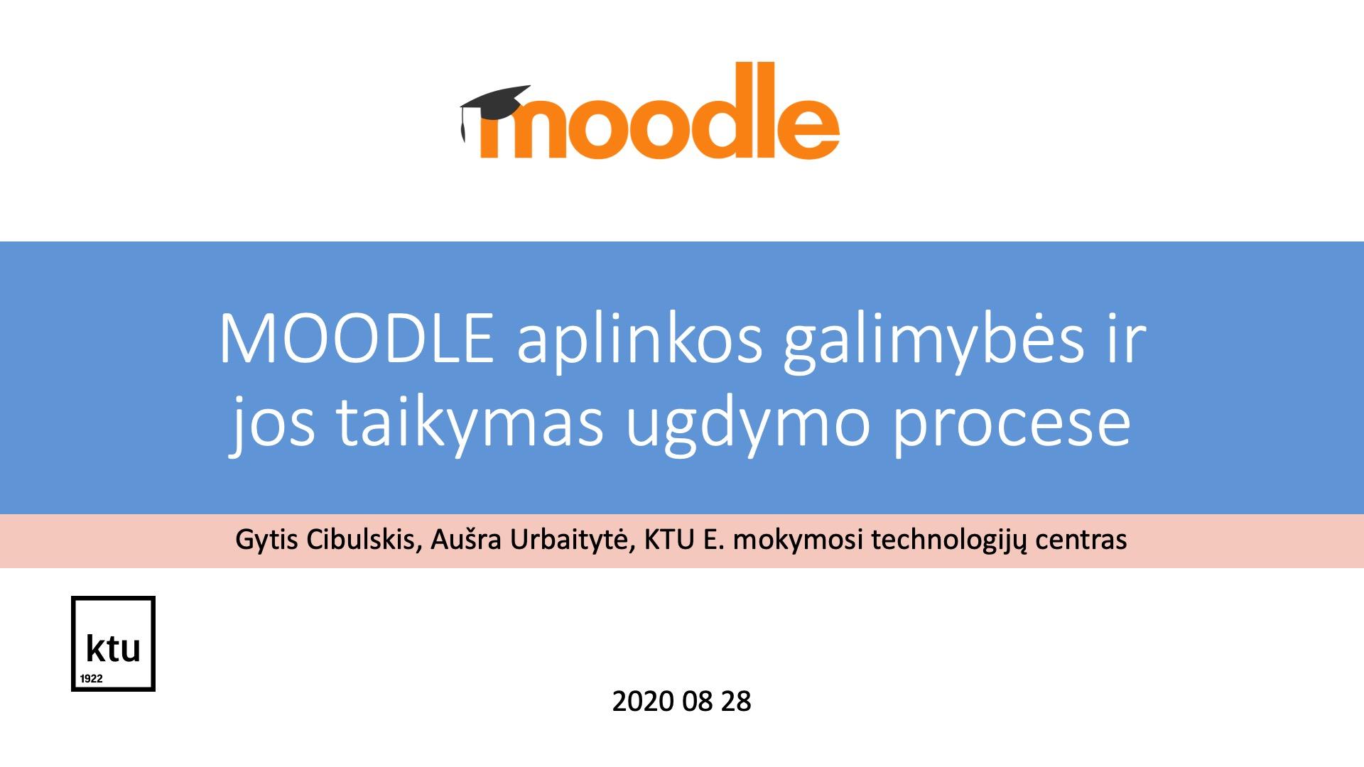 """2020.08.28 Seminaras mokytojams """"MOODLE aplinkos galimybės ir jos taikymas ugdymo procese"""""""