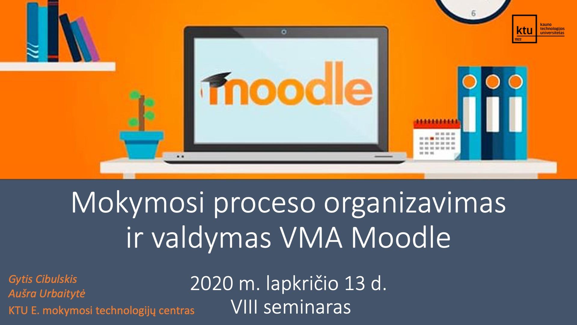 2020.11.13 Moodle mokymai (VIII seminaras)