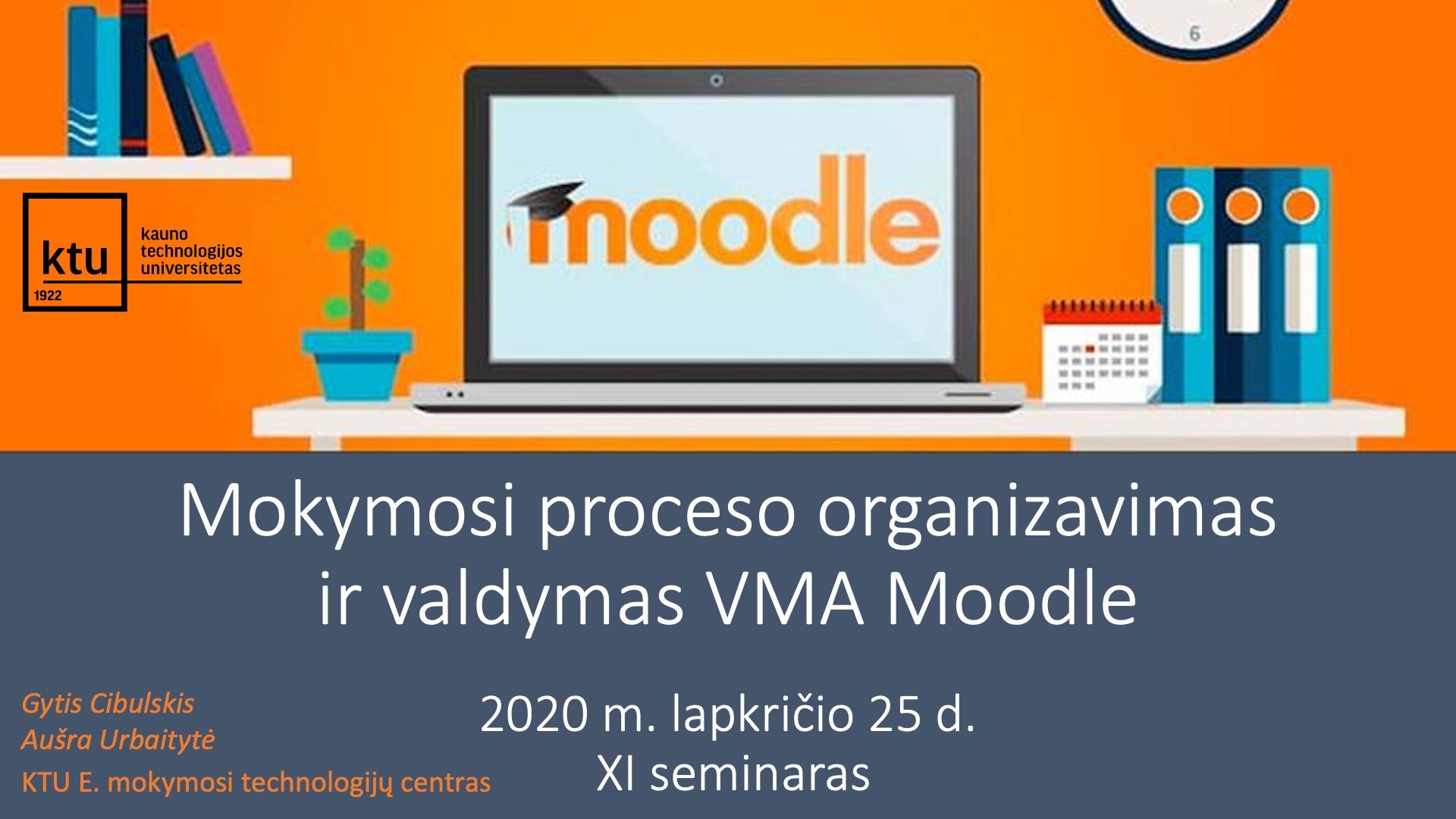 2020.11.25 Moodle mokymai (XI seminaras)